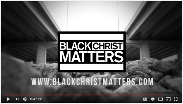 Black Christ Matters - Commercial